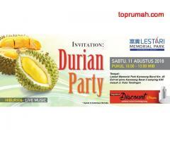 DURIAN PARTY..RUMAH Masa Depan Taman Kenangan LESTARI Memorial Park